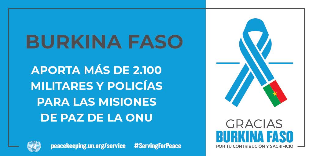 Burkina Faso aporta más de 2100 militares y policías para las misiones de la paz de la ONU.