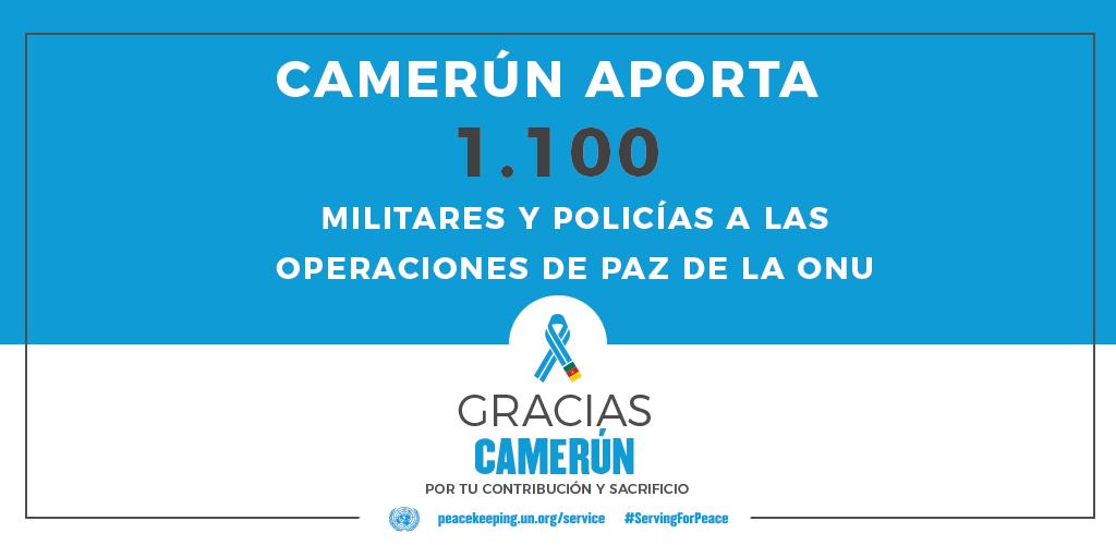 El Camerún aporta 1100 militares y policías a las operaciones de mantenimiento de la paz de la ONU.