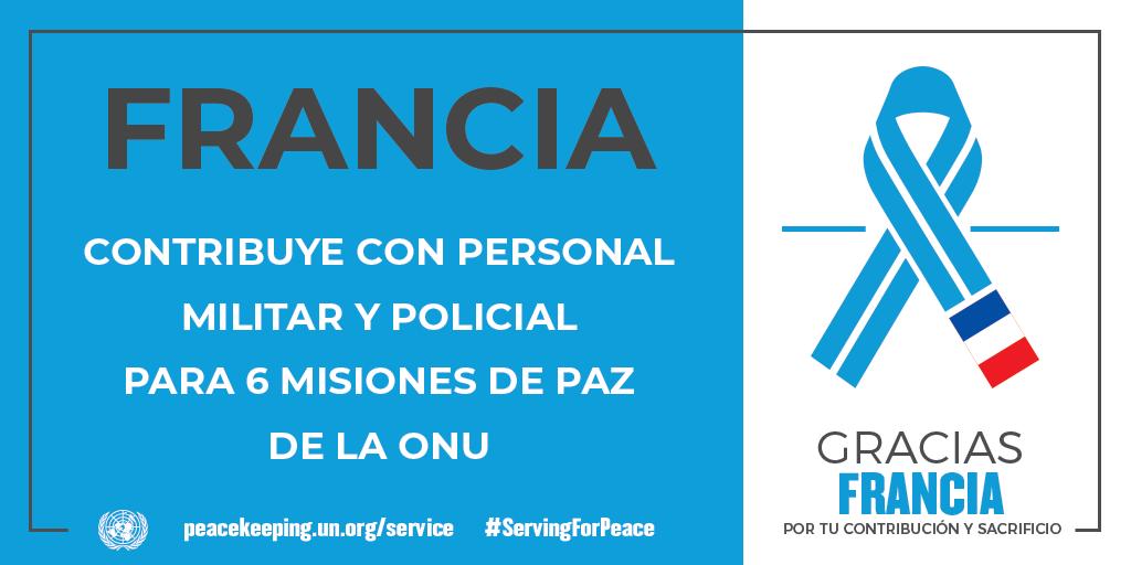 Francia contribuye con personal militar y policial para seis misiones de la paz de la ONU.