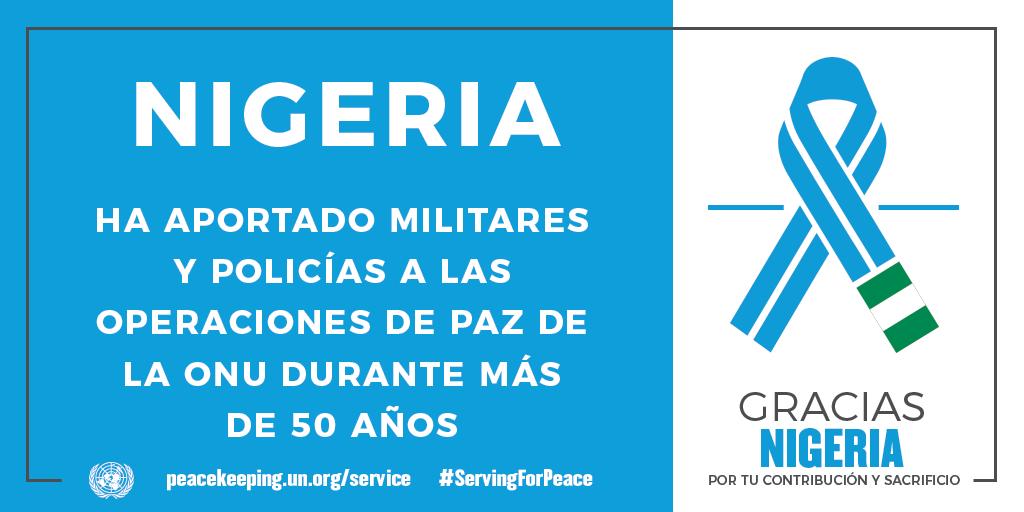 Nigeria ha aportado militares y policías a las operaciones de mantenimiento de la paz de la ONU durante más de 50 años.