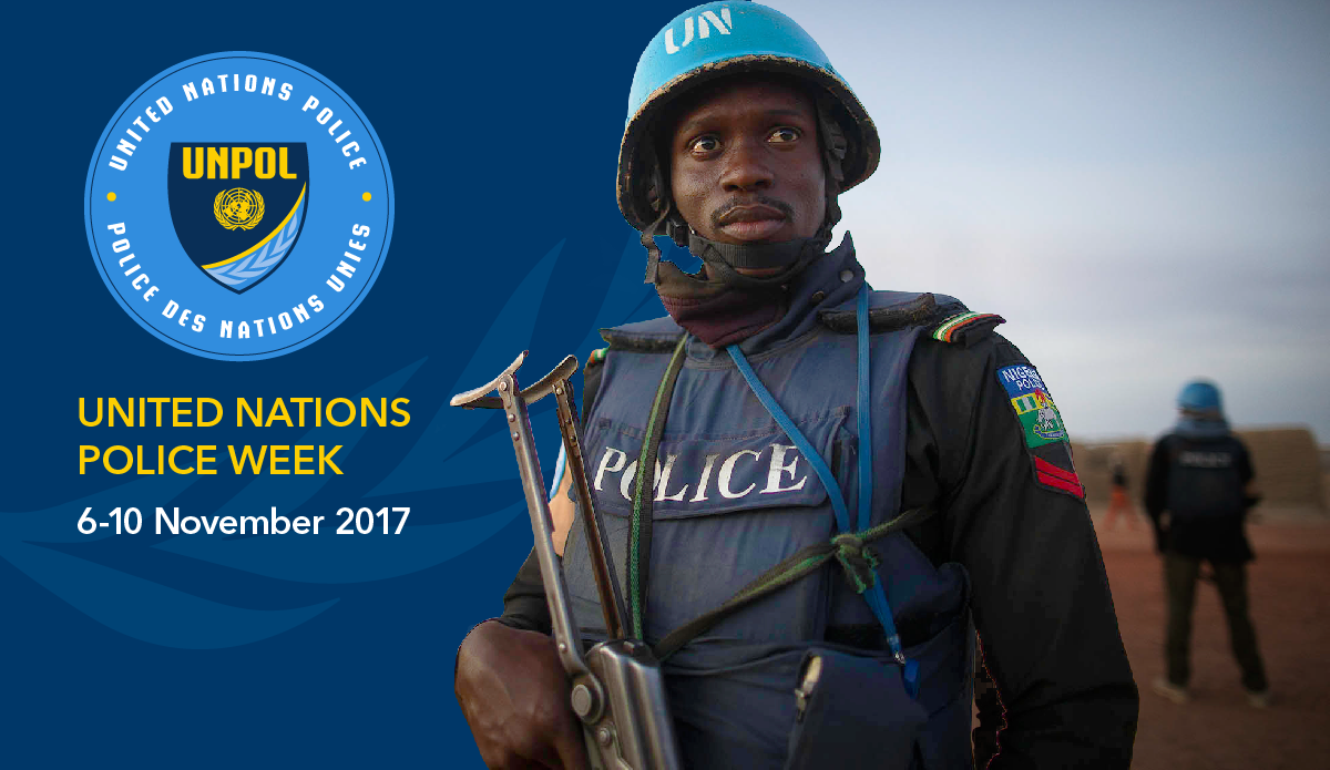 United Nations Police Week 6-10 November 2017