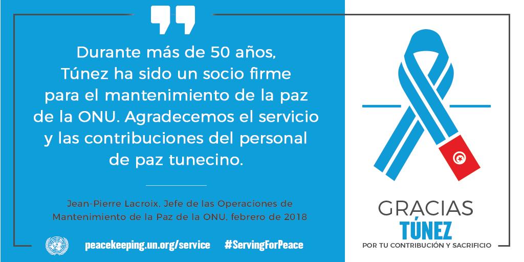 Durante más de 50 años, Túnez ha sido un socio firme para el mantenimiento de la paz de la ONU